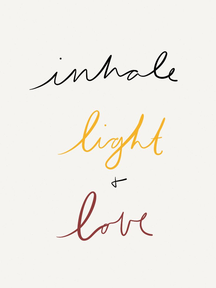 Inhale light and love