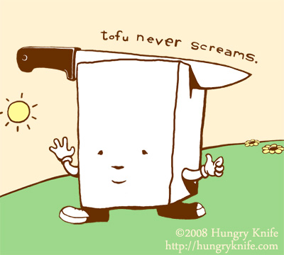Tofu never screams